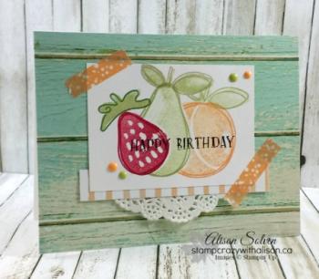 Fresh Fruits Masking www.stampcrazywithalison.ca