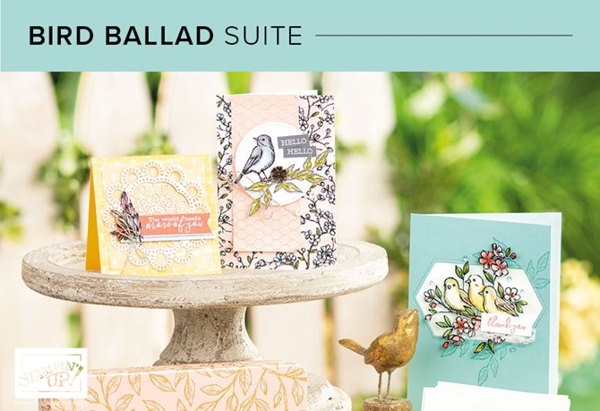 Bird ballad suite of products by Stampin' Up!