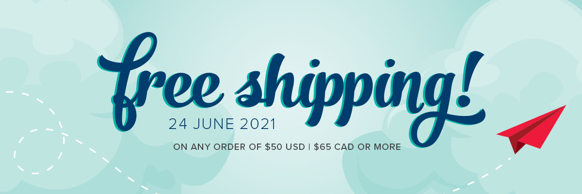 FREE SHIPPING – 24 HOURS ONLY June 24th