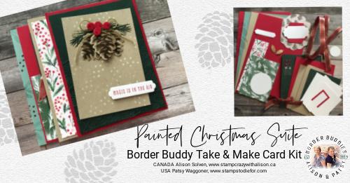 Painted Christmas Suite - Border Buddy Take & Make Kit