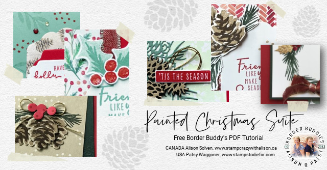 Earn a free PDF with instructions for 6 cards using the Painted Christmas Suite when you make a purchase in my online store!